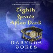 Darynda Jones - Eighth Grave After Dark (Unabridged)  artwork
