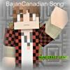 Bajancanadian Song - Minecraft Jams
