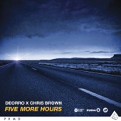 Deorro & Chris Brown - Five More Hours