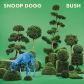 Snoop Dogg - BUSH  artwork