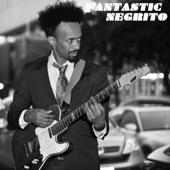 Fantastic Negrito - Fantastic Negrito - EP  artwork