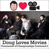 Cover to Doug Benson's Doug Loves Movies: Tournament of Championships Continued 2