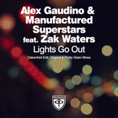 Alex Gaudino & Manufactured Superstars