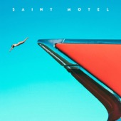 Saint Motel - My Type  artwork