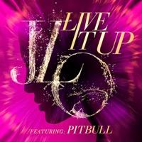 Jennifer Lopez - Live It Up (feat. Pitbull) - Single