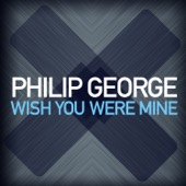 Philip George - Wish You Were Mine illustration