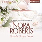 Nora Roberts - The MacGregor Brides: The MacGregors, Book 6 (Unabridged)  artwork