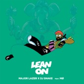 Major Lazer - Lean On (feat. M� & DJ Snake) artwork