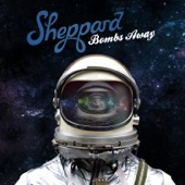 Sheppard - Bombs Away  artwork