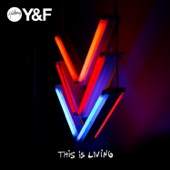 This Is Living (feat. Lecrae) - Hillsong Young & Free
