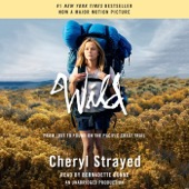 Cheryl Strayed - Wild: From Lost to Found on the Pacific Crest Trail (Oprah's Book Club 2.0) (Unabridged)  artwork