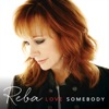 Going Out Like That - Reba McEntire