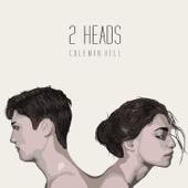 Coleman Hell - 2 Heads  artwork