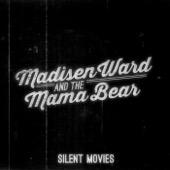 Madisen Ward and the Mama Bear - Live in Concert