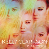 Kelly Clarkson - Piece By Piece  artwork