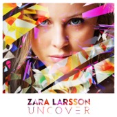 Zara Larsson - Uncover illustration