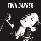 Twin Danger - Twin Danger  artwork