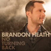 Brandon Heath - No Turning Back (feat. All Sons & Daughters)  artwork