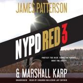 James Patterson & Marshall Karp - NYPD Red 3 (Unabridged)  artwork