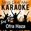 Sing Like Ofra Haza (Karaoke Version)