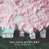 Melanie Martinez - Dollhouse  artwork