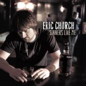 Eric Church - Sinners Like Me  artwork