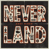 Andy Mineo - Never Land  artwork