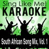 South African Song Mix, Vol. 1 (Karaoke Version)