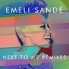 Next to Me (Remixes) - EP