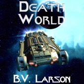 B. V. Larson - Death World: Undying Mercenaries, Book 5 (Unabridged)  artwork