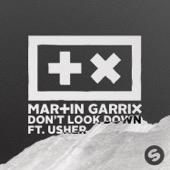 Martin Garrix - Don't Look Down (feat. Usher)