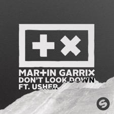 Don't Look Down by Martin Garrix feat. Usher