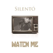 Silento - Watch Me (Whip / Nae Nae)  artwork