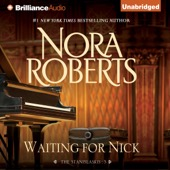 Nora Roberts - Waiting for Nick: The Stanislaskis, Book 5 (Unabridged)  artwork