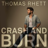 Thomas Rhett - Crash and Burn  artwork