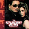 The Replacement Killers (Original Motion Picture Soundtrack) - Harry Gregson-Williams, Harry Gregson-Williams
