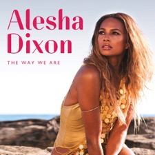 The Way We Are by Alesha Dixon