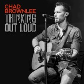 Chad Brownlee - Thinking Out Loud artwork