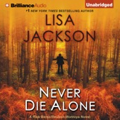 Lisa Jackson - Never Die Alone (Unabridged)  artwork