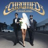 Jealous (I Ain't With It) - Chromeo