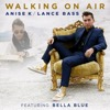 Walking on Air (feat. Bella Blue)