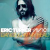 Dancing in My Head (Tom Hangs Remix) [Eric Turner vs. Avicii] - Single