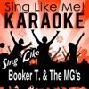 Sing Like Booker T. & The MG's (Karaoke Version) - EP