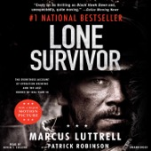 Marcus Luttrell, Patrick Robinson - Lone Survivor: The Eyewitness Account of Operation Redwing and the Lost Heroes of SEAL Team 10 (Unabridged)  artwork