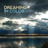 Justin Byrne - Dreaming in Color  artwork