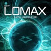 Faith Massive EP, Lomax