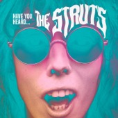 The Struts - Have You Heard - EP  artwork