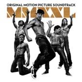 Various Artists - Magic Mike XXL (Original Motion Picture Soundtrack)  artwork