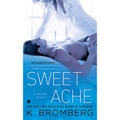 K. Bromberg - Sweet Ache: A Driven Novel (Unabridged)  artwork