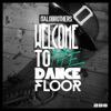 Italobrothers - Welcome to the Dancefloor (Remixes) - EP